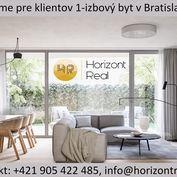 Horizont real hľadá pre klientov 1-izbový byt v lokalite Bratislava IV