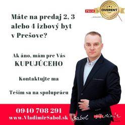Máte na PREDAJ 2, 3, či 4i byt v Prešove