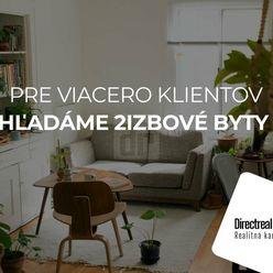 Directreal ponúka Hľadáme 2 izbové byty centrum, Chrenová