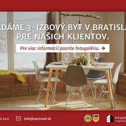 AXIS REAL:: Hľadáme pre našich klientov 3-izbový byt v Bratislave II.