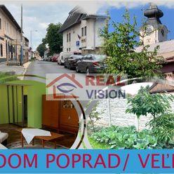 PREDAJ: Dom s výbornou polohou v centre Popradu  -Veľká, vhodný na kombináciu bývania a podnikania