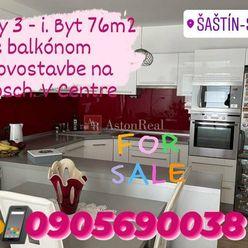 Predaj:Len u nás, Krásny, Nový 3-i.byt 76m2 v Šaštíne