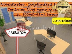 Polyfunkcia, novostavba, 1.p., 300m2+65m2 terasa, centrum, NM n/V