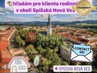 Kúpa: Hľadám pre klienta rodinný dom v okolí Spišskej Novej Vsi