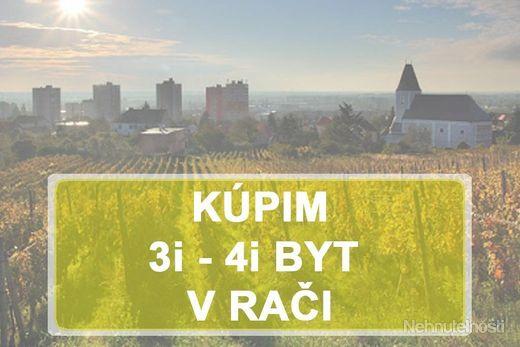 KÚPIME 3i, 4i BYT -  BAIII - Rača - obrázok